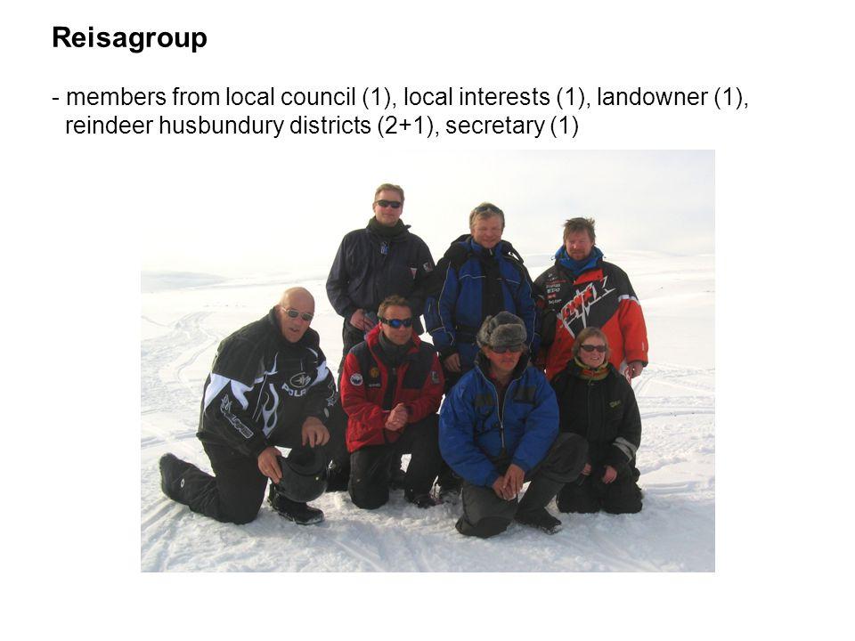 Reisagroup - members from local council (1), local interests (1), landowner (1), reindeer husbundury districts (2+1), secretary (1)