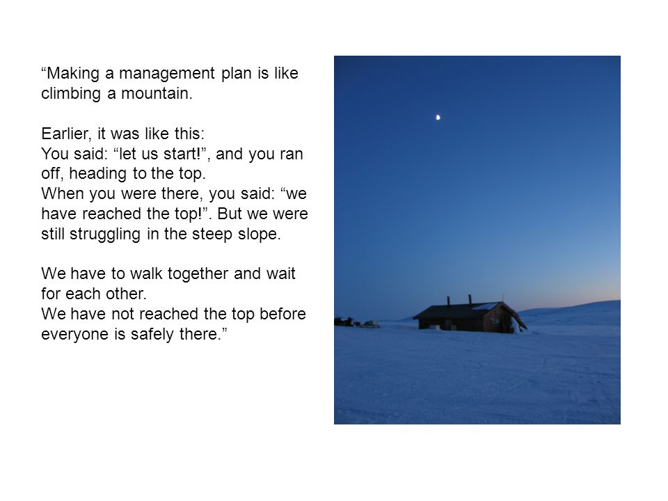 Making a management plan is like climbing a mountain.