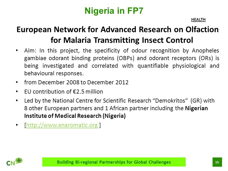 17 CAAST-Net PlusBuilding bi-regional partnerships for global challenges CAAST-Net Plus is funded by the European Union's Seventh Framework Programme for Research and Technological Development (FP7/2007-2013) under grant agreement n 0 311806.