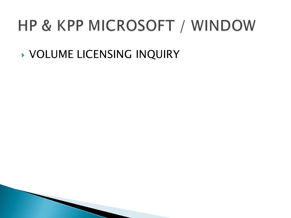 VOLUME LICENSING INQUIRY