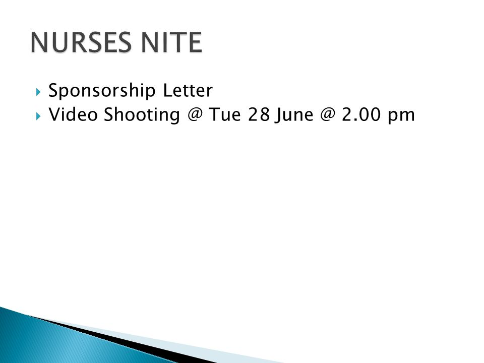  Sponsorship Letter  Video Shooting @ Tue 28 June @ 2.00 pm