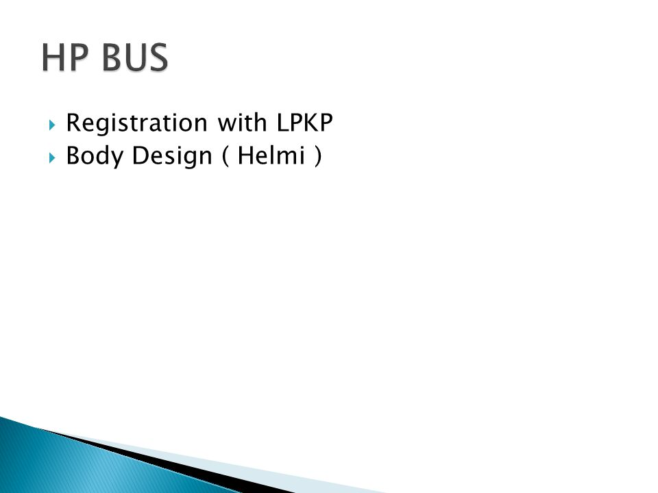  Registration with LPKP  Body Design ( Helmi )