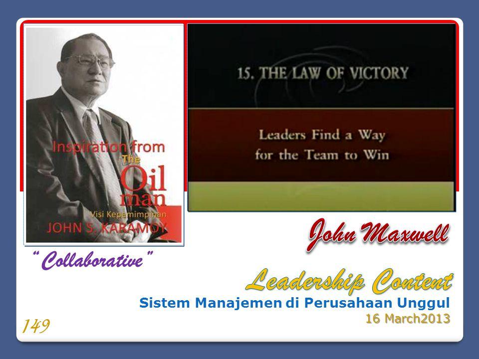 """Sistem Manajemen di Perusahaan Unggul 16 March2013 """"Collaborative"""" 149"""