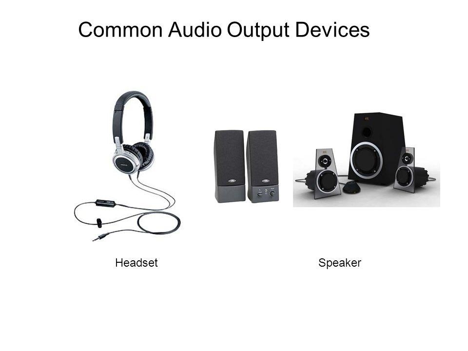 Common Audio Output Devices HeadsetSpeaker