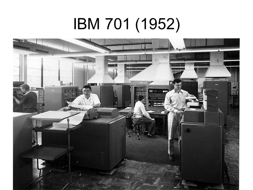 IBM 701 (1952)