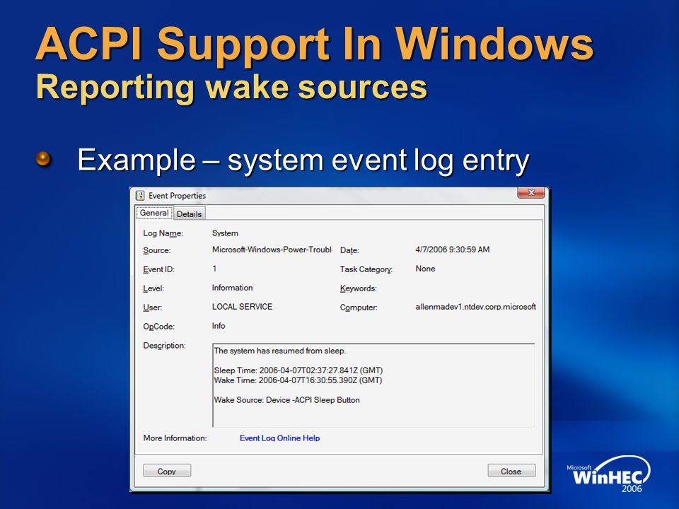 ACPI Support In Windows Reporting wake sources Example – system event log entry