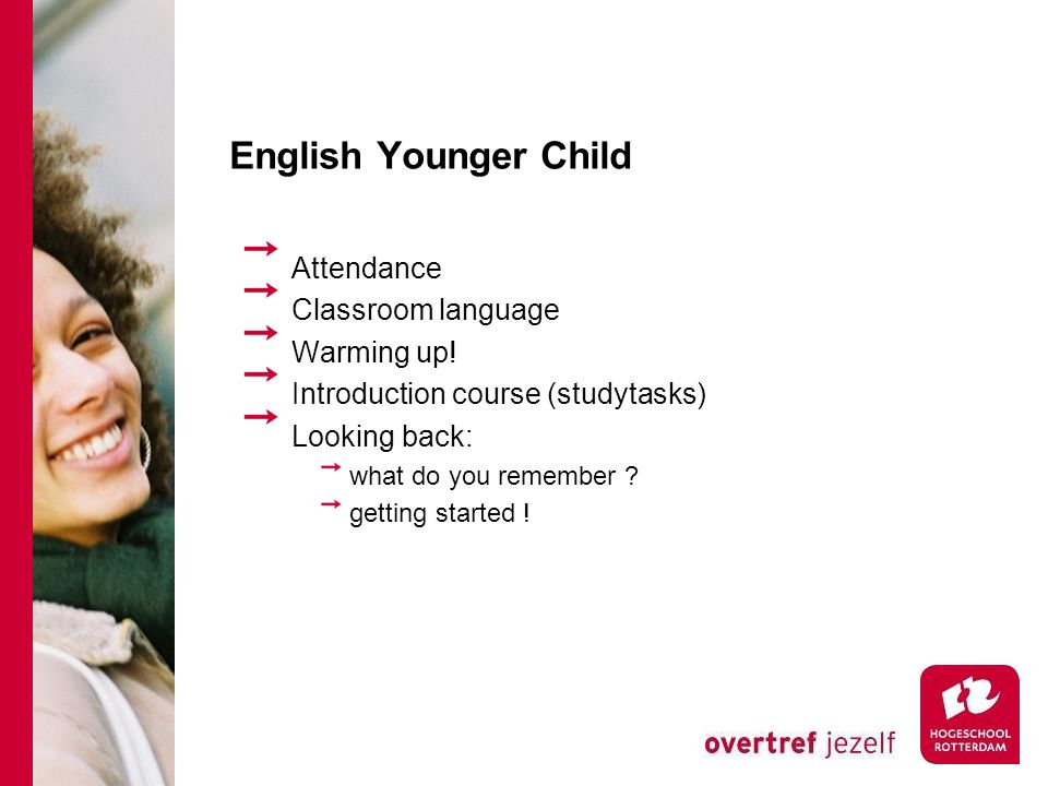 English Younger Child Attendance Classroom language Warming up.
