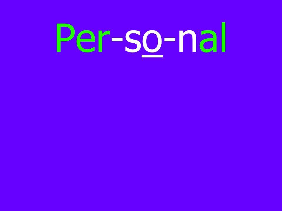 Per-so-nal