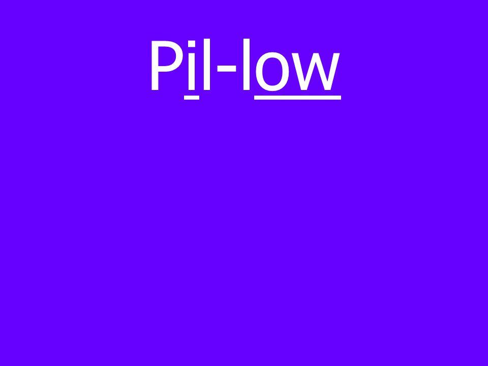 Pil-low