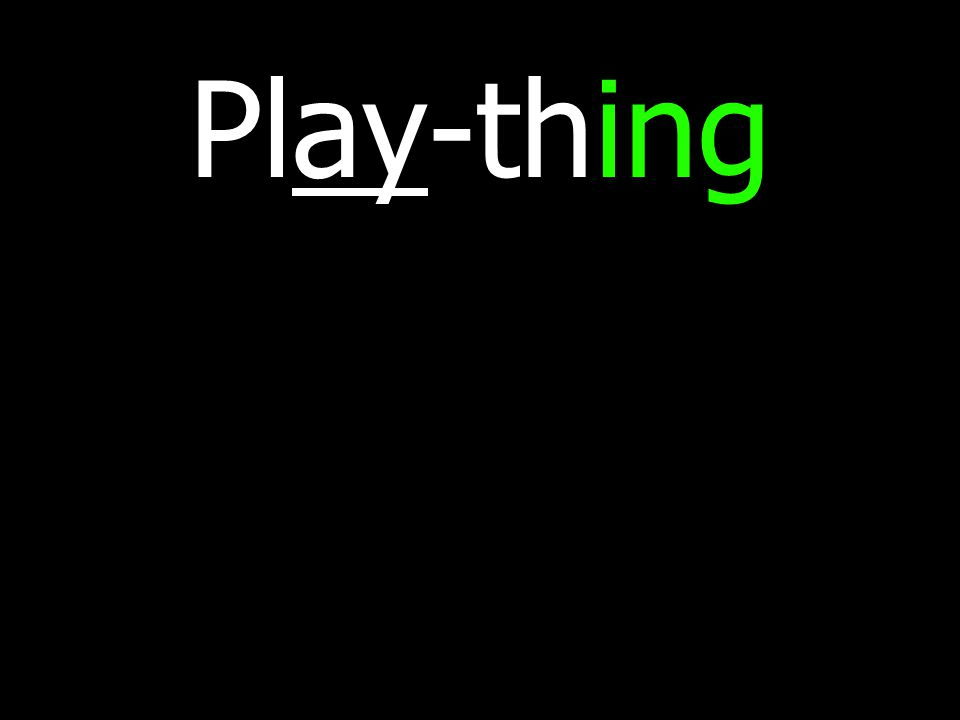 Play-thing