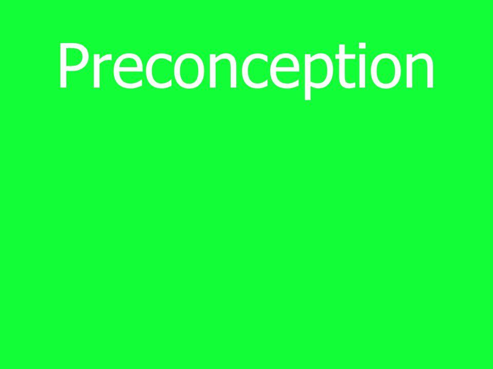 Preconception