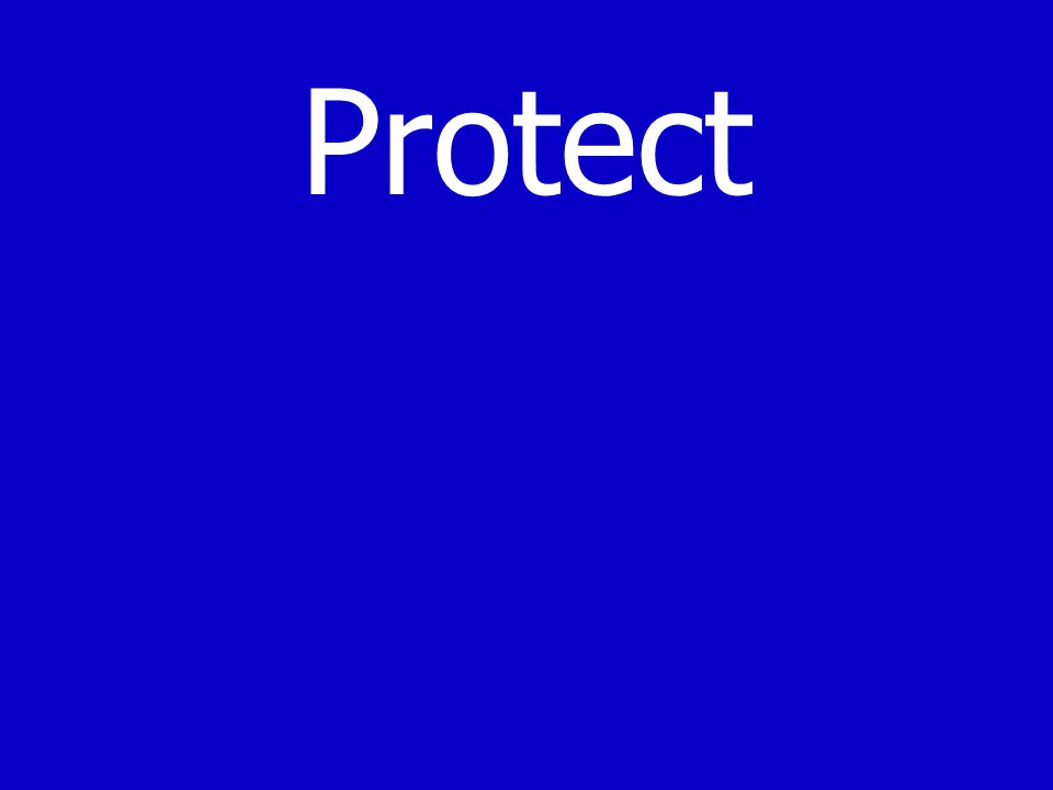 Protect