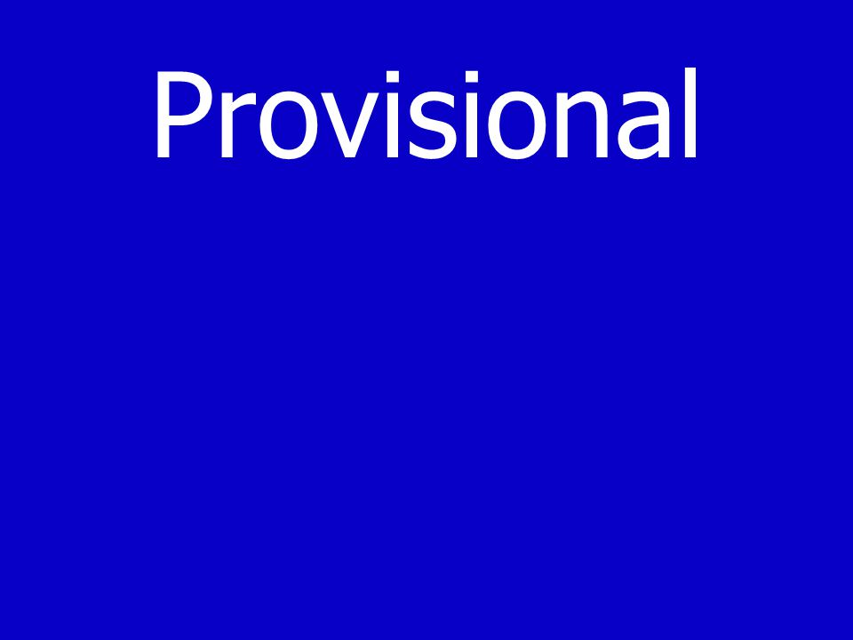 Provisional