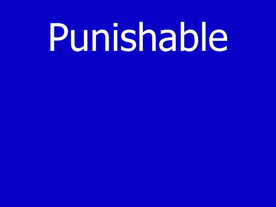 Punishable