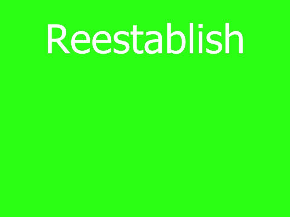 Reestablish