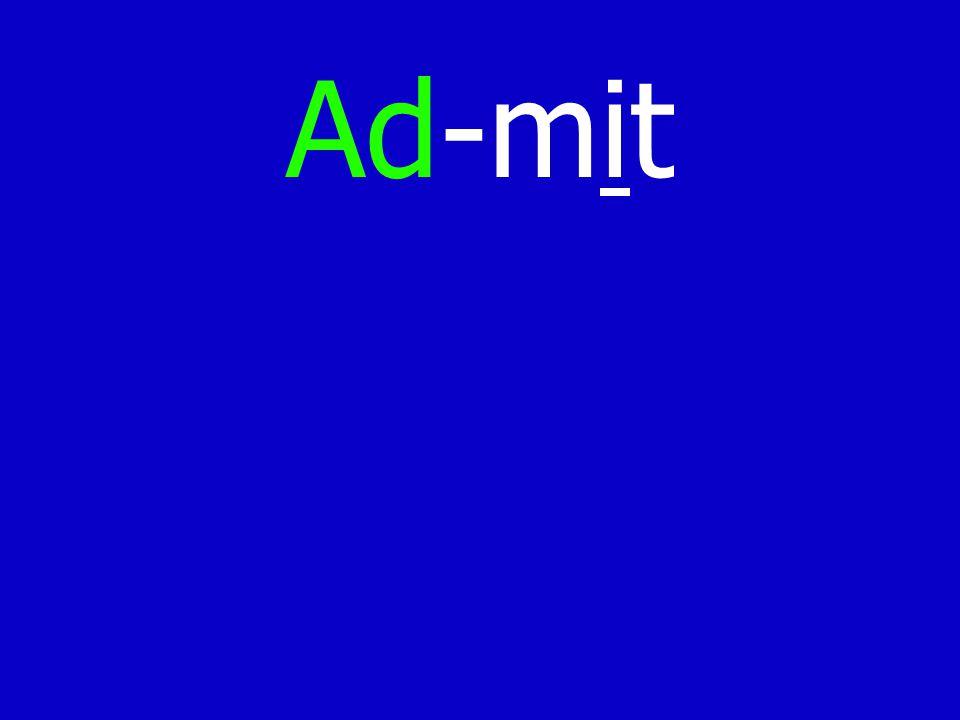 Ad-mit