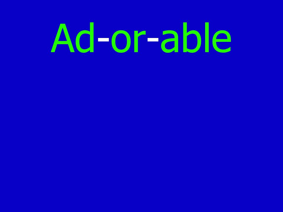 Ad-or-able