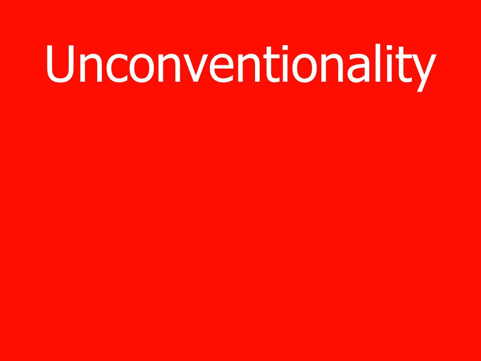 Unconventionality