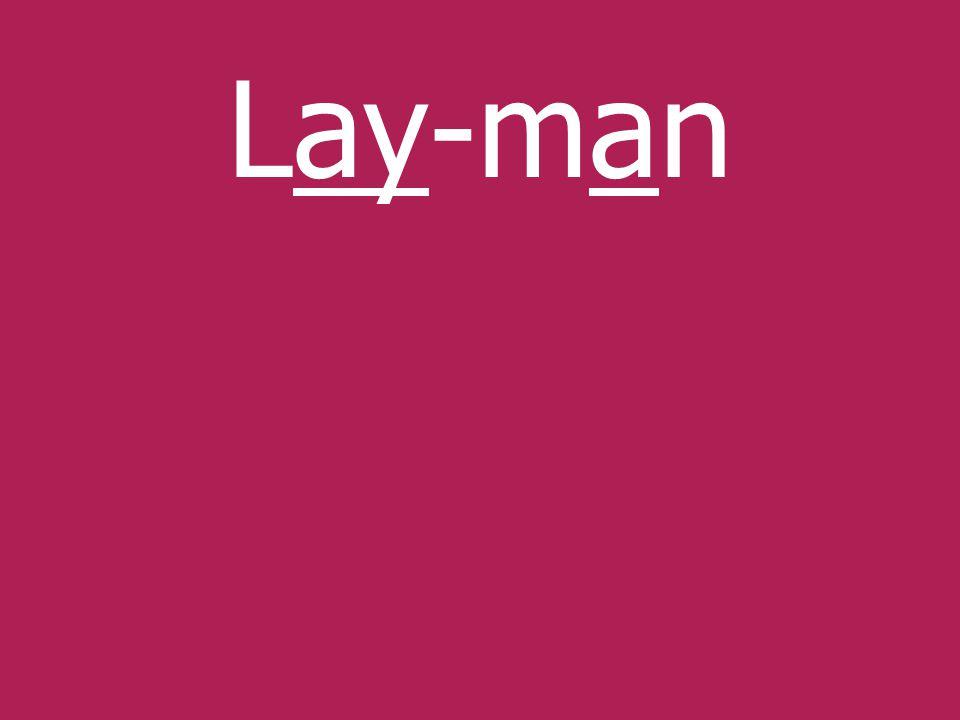 Lay-man