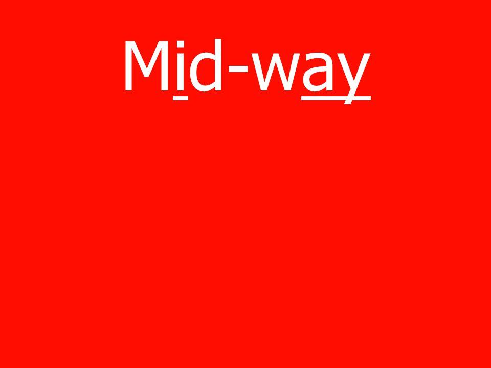 Mid-way