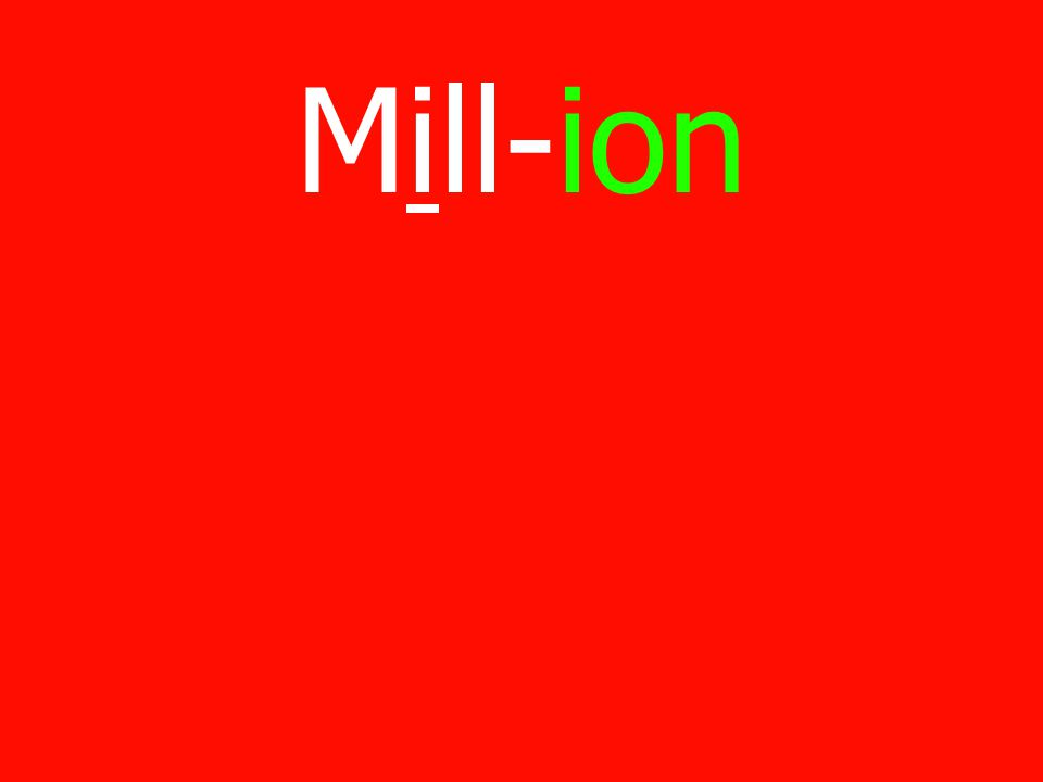 Mill-ion