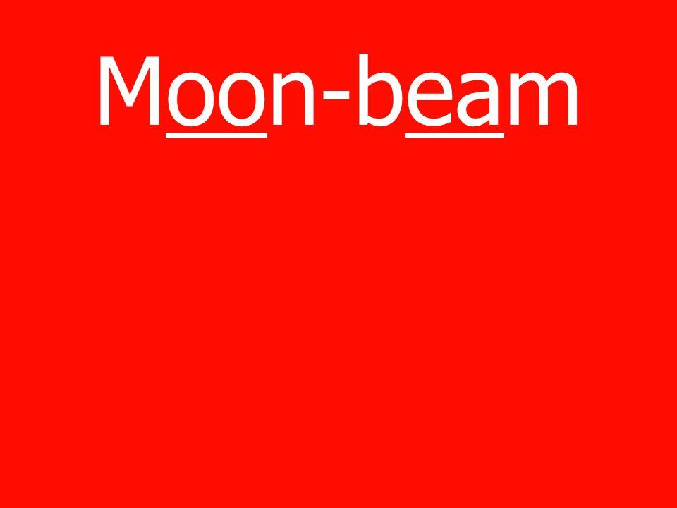 Moon-beam