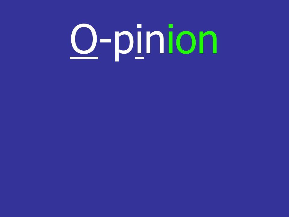 O-pinion