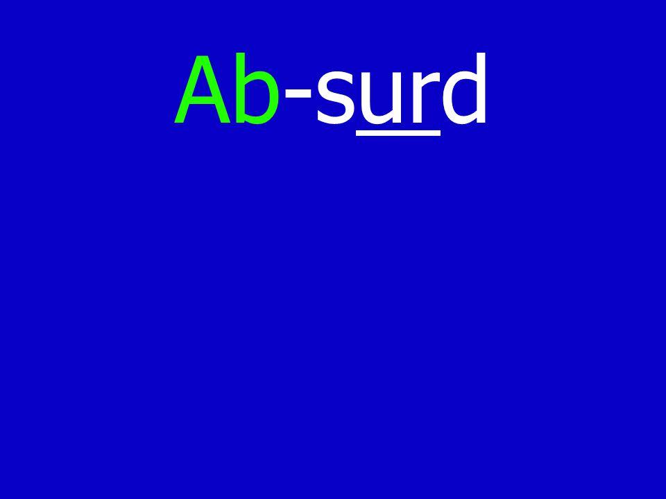 Ab-surd