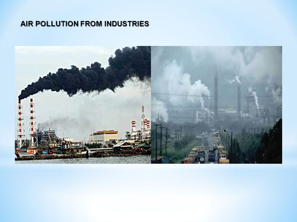AIR POLLUTION FROM INDUSTRIES