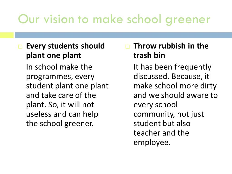 EEvery students should plant one plant In school make the programmes, every student plant one plant and take care of the plant.