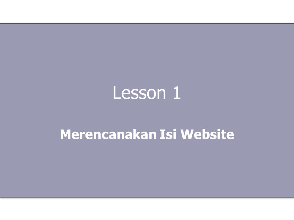 Lesson 1 Merencanakan Isi Website