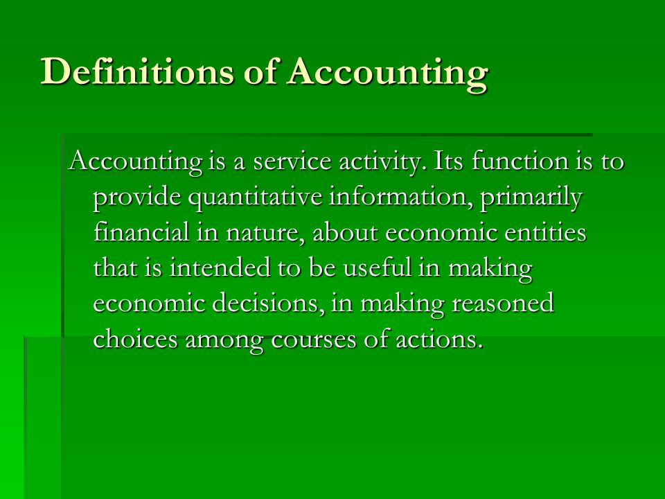 The Theoretical Concepts  The Entity Theory  Balance sheet:  Equation Assets = Equities  Income:  Income is defined as a change in the 'net assets' of the firm rather than 'capital'.