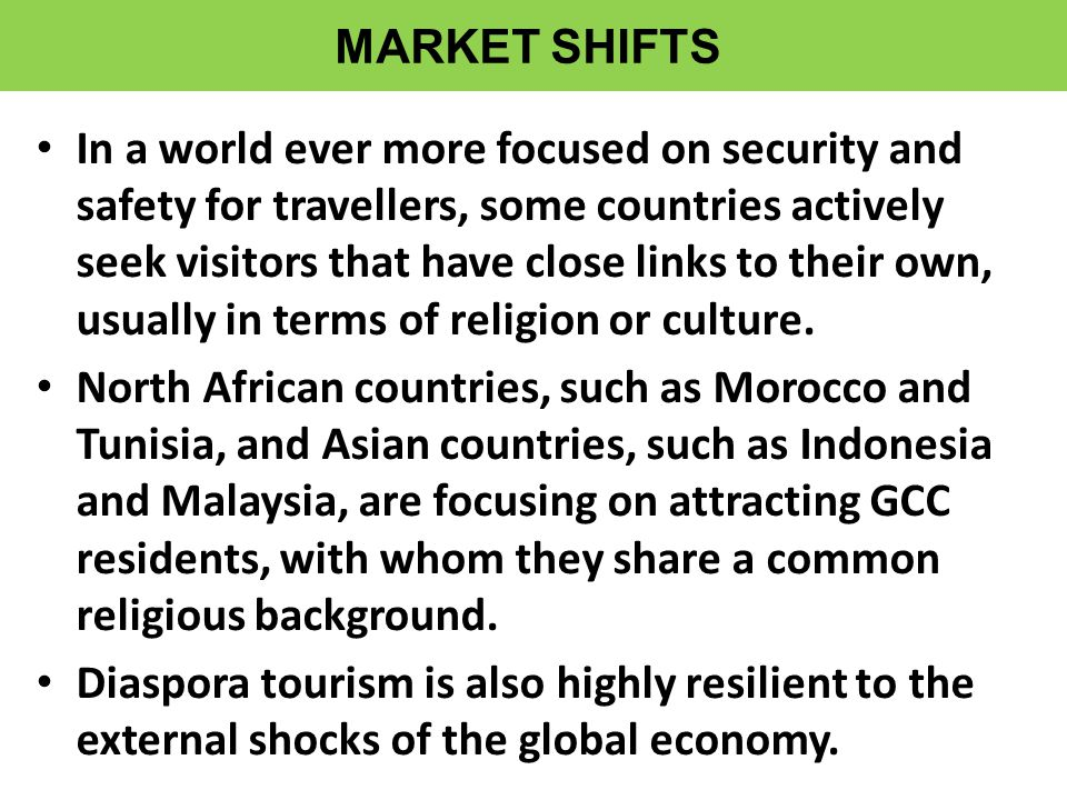 • In a world ever more focused on security and safety for travellers, some countries actively seek visitors that have close links to their own, usually in terms of religion or culture.