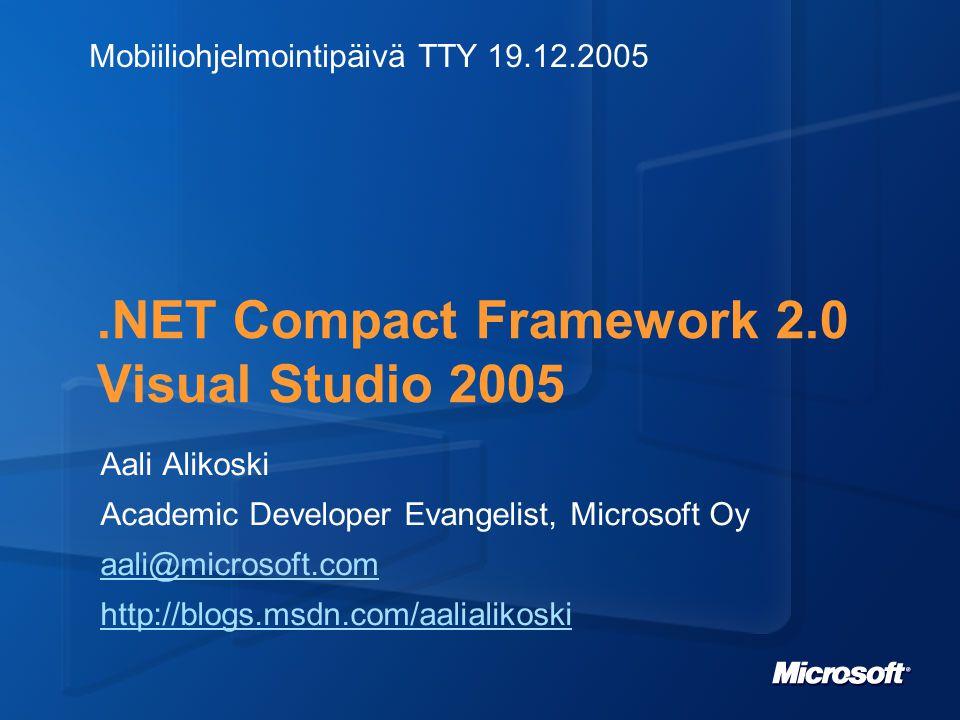 Agenda Microsoftin mobiilivisio.NET mobiilikehityksessä Windows Mobile 5 ja Compact Framework 2.0 uutuudet Visual Studio 2005 työkaluna (demo)
