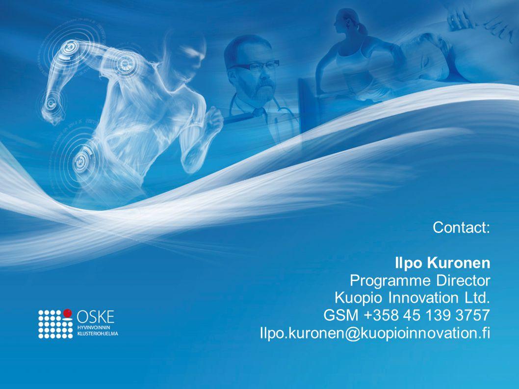 Contact: Ilpo Kuronen Programme Director Kuopio Innovation Ltd. GSM +358 45 139 3757 Ilpo.kuronen@kuopioinnovation.fi