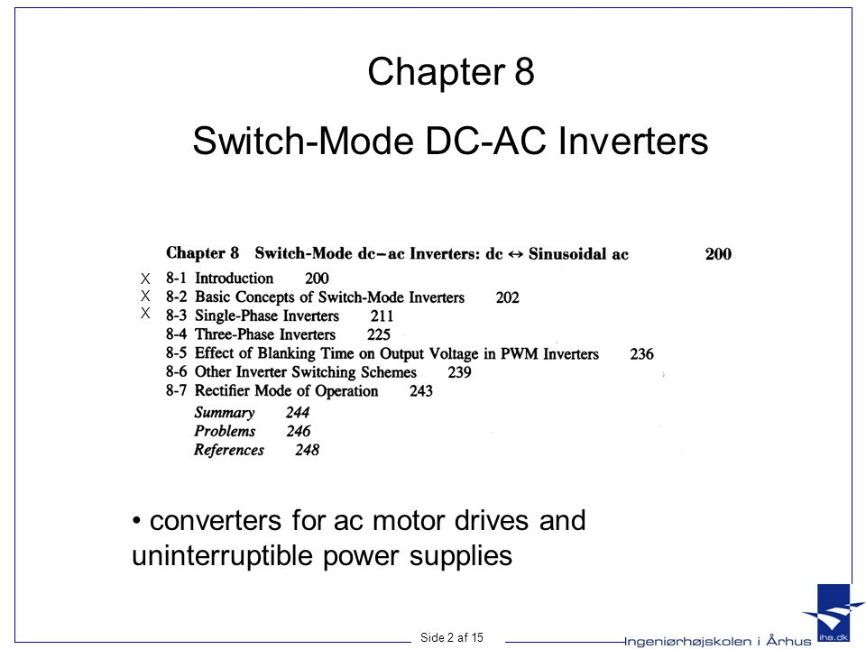 Side 3 af 15 Switch-Mode DC-AC Inverter • Block diagram of a motor drive where the power flow is unidirectional