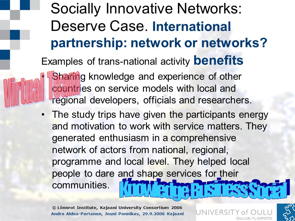 Socially Innovative Networks: Deserve Case. International partnership: network or networks.