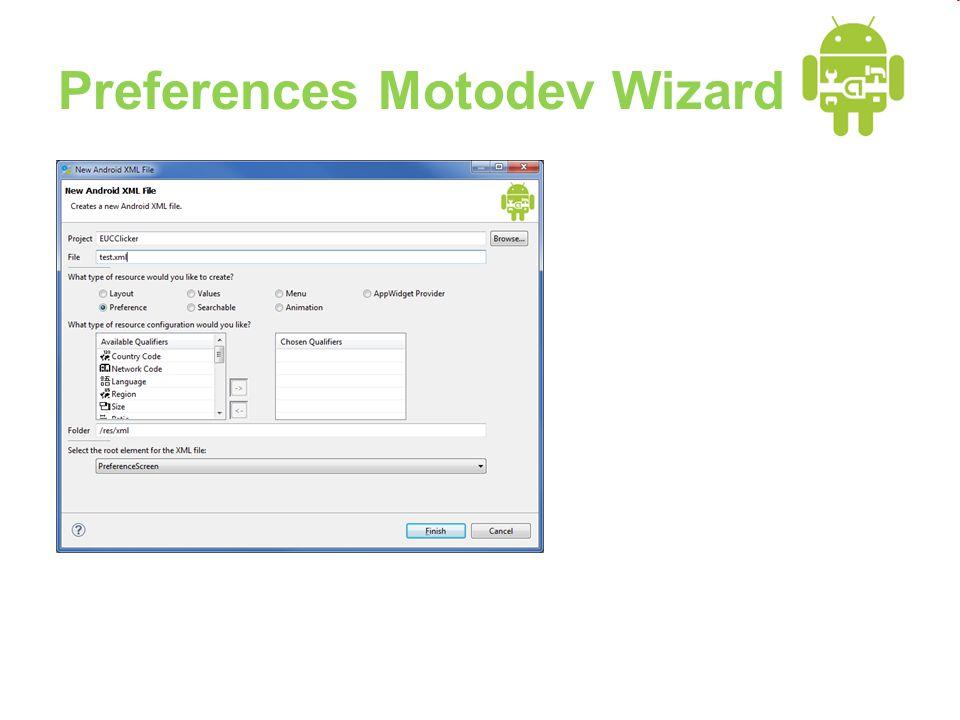 Preferences Motodev Wizard
