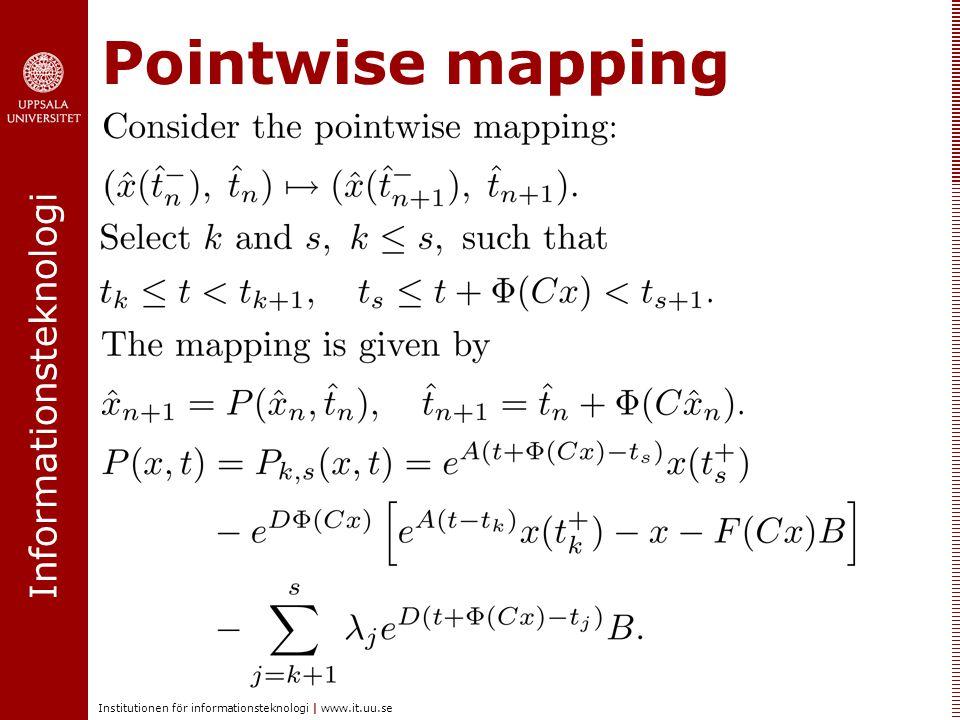 Informationsteknologi Institutionen för informationsteknologi | www.it.uu.se Pointwise mapping
