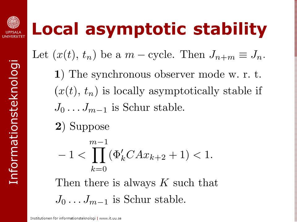 Informationsteknologi Institutionen för informationsteknologi | www.it.uu.se Local asymptotic stability