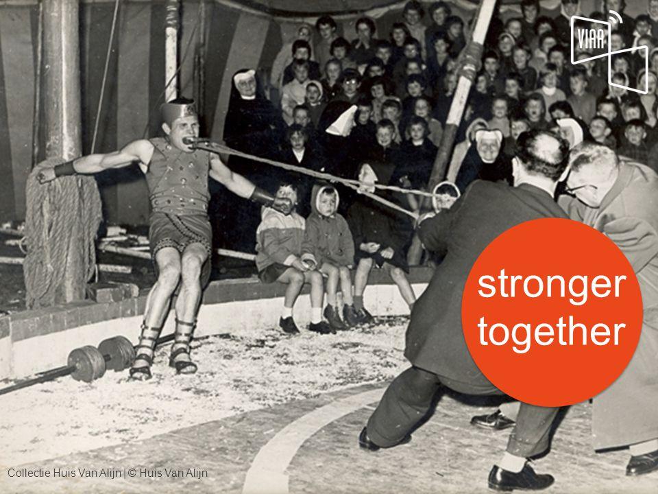 stronger together Collectie Huis Van Alijn | © Huis Van Alijn