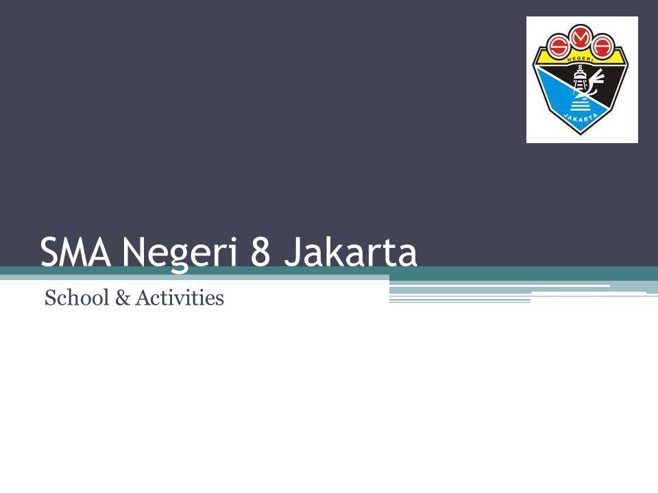 SMA Negeri 8 Jakarta School & Activities