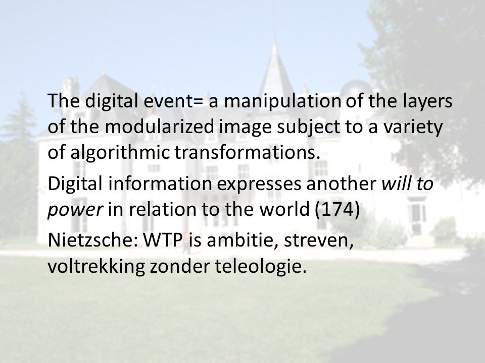 The digital event= a manipulation of the layers of the modularized image subject to a variety of algorithmic transformations. Digital information expr