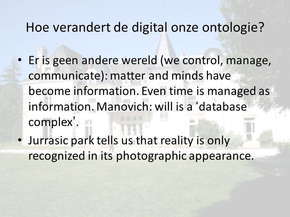 Hoe verandert de digital onze ontologie.