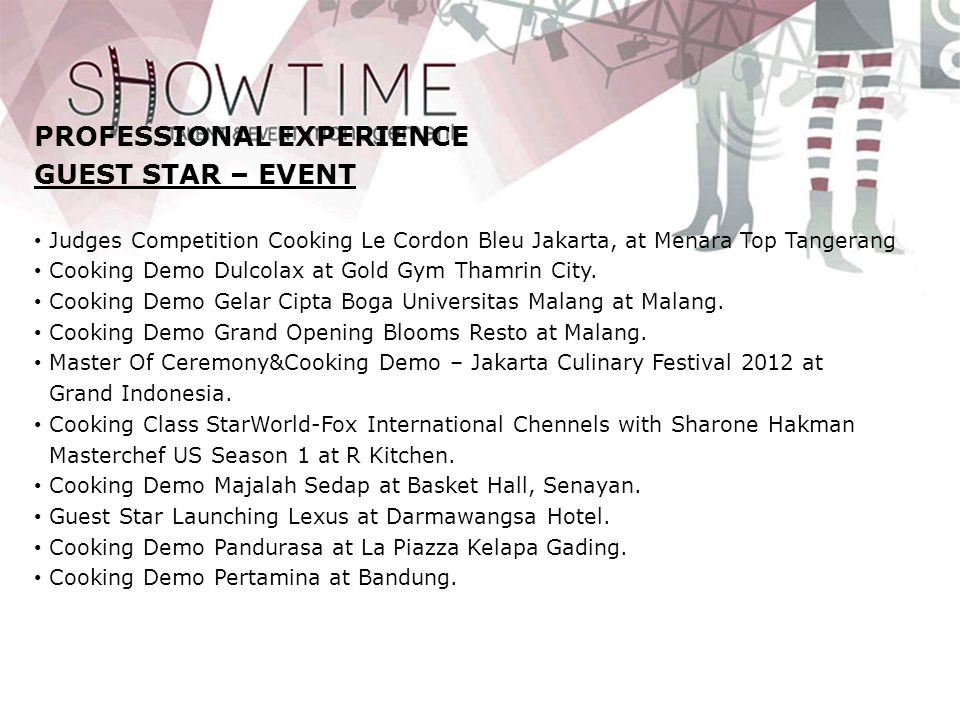 PROFESSIONAL EXPERIENCE GUEST STAR – EVENT • Cooking Demo L Occitane at Sumarecon Serpong Mal.