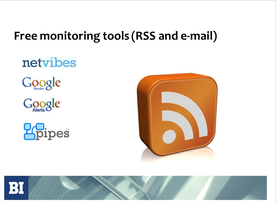 Free monitoring tools (RSS and e-mail)