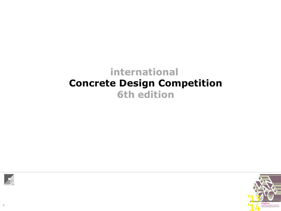 5 international Concrete Design Competition 6th edition