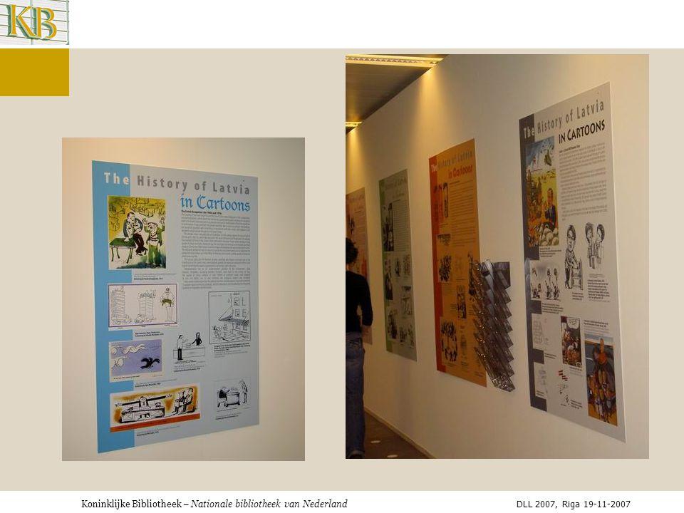 Koninklijke Bibliotheek – Nationale bibliotheek van Nederland DLL 2007, Riga 19-11-2007