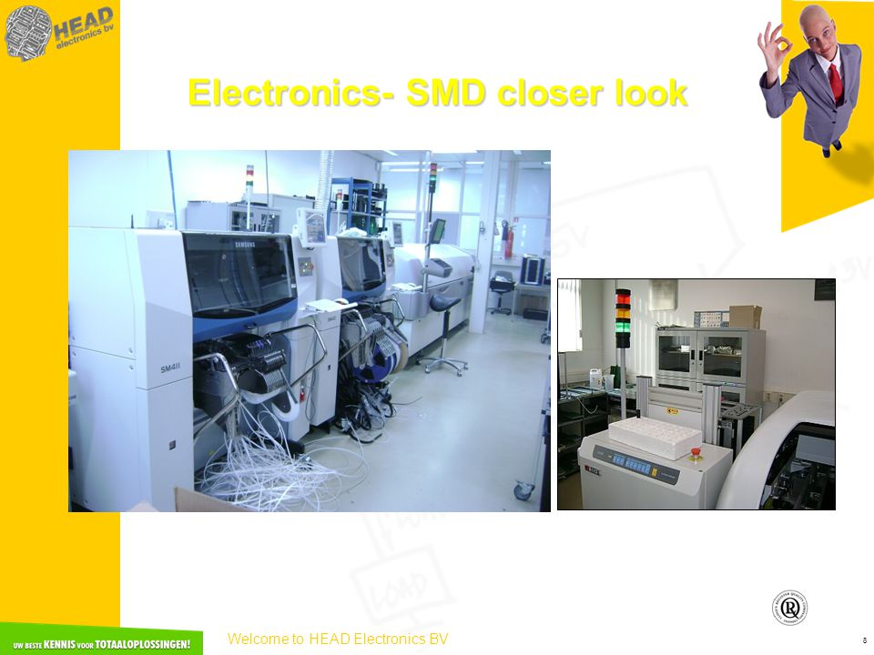Welcome to HEAD Electronics BV 8 Electronics- SMD closer look