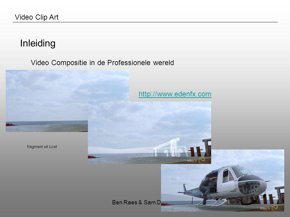 Ben Raes & Sam Decrock16 Video Clip Art Inleiding Papers Bestaande Software Praktisch Idee